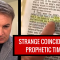 STRANGE COINCIDENCE – OR PROPHETIC TIMING?
