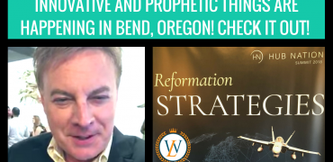 INNOVATIVE AND PROPHETIC THINGS ARE HAPPENING IN BEND, OREGON! CHECK IT OUT!