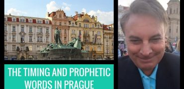 The Timing And Prophetic Words In Prague