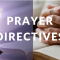 Prayer Directives | December 3, 2018