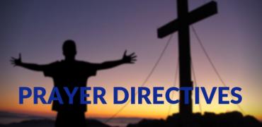 Prayer Directives | November 19, 2018