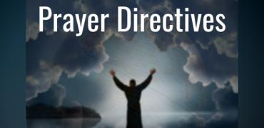 Prayer Directives | November 12, 2018