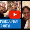It's A Periscopian Party!