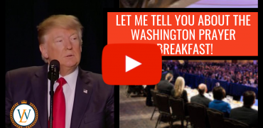 Let Me Tell You About The Washington Prayer Breakfast!