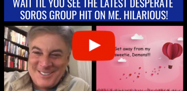 Wait Till You See The Latest Desperate Soros Group Hit On Me. Hilarious!