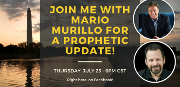 A Prophetic Update with Mario Murillo