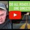 Do All Roads Lead To One Direction?