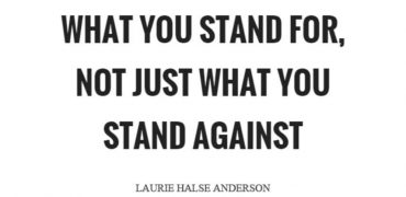 BE BOLD for what you stand for, and discerning about what you fall for.