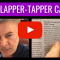 The Clapper-Tapper Caper