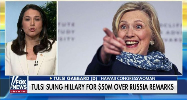 Tulsi Gabbard Files $50M Suit Against Hillary Clinton