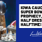 The Iowa Caucus, a Super Bowl Prophecy, and Half Dressed Halftime