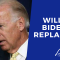 Is Joe Biden About To Be Replaced?