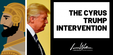 America's Turning Point – Cyrus Trump Intervention & The Book Of Haggai