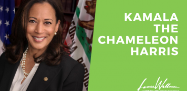 I've been saying it all along. Joe Biden picked Kamala the Chameleon Harris as his running mate