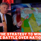 The Strategy To Win The Battle Over Nations
